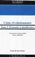 Reflexions Sur L Economie Cubaine Remy Herrera